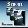 3 Choice by Wayne Dobson & Heinz Minten