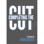 Completing the Cut by Ryan Schultz and Vanishing Inc.