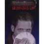 Burning Up by Nathan Kranzo video (Download)