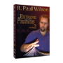 Extreme Possibilities - V2 by R. Paul Wilson video (Download)