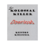Kolossal Killer, Original by Kenton Knepper eBook (Download)