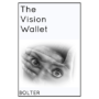 The Vision Wallet by Chris Bolter