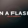 In a Flash, DIY by Felix Bodden