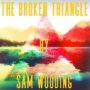 The Broken Triangle by Sam Wooding eBook (Download)