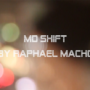 MD SHIFT by Raphael Macho video (Download)
