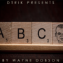 ABC, Gimmicks and Online Instructions by Wayne Dobson